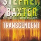Transcendent by Stephen Baxter – Paperback 1st Printing
