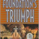 Foundation's Triumph by David Brin – Paperback 1st Printing