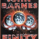 Finity by John Barnes – Paperback 1st Printing