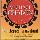 Gentlemen of the Road by Michael Chabon – Paperback 1st Printing