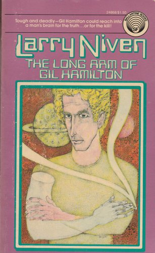 The Long Arm of Gil Hamilton by Larry Niven � Paperback 1st Printing