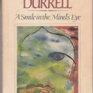 A Smile in the Mind's Eye by Lawrence Durrell – Hardback 1st Printing