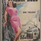 Cabin Road by John Faulkner – Gold Medal Books Paperback – Rare