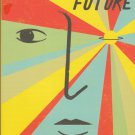 A Legend of the Future by Agustin de Rojas – Softcover