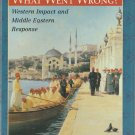 What Went Wrong? The Clash Between Islam and Modernity… Bernard Lewis – Hardback