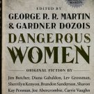 Dangerous Women edited by George R. R. Martin – Tor Books Hardback 1st Printing
