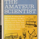 The Amateur Scientist by C. L. Stong – Scientific American - Hardback