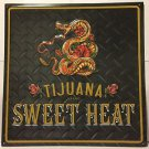 Tijuana Brand Sweet Heat Metal Sign 18x18 Inches