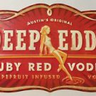 Austin's Original Deep Eddy Ruby Red Vodka Grapefruit Infused Tin Metal Sign