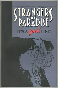 Strangers In Paradise Volume 3 It's A Good Life (Abstract Studio) TPB 2nd Print