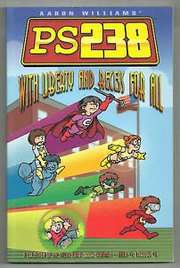 PS238 With Liberty And Recess For All TPB Graphic Novel Aaron Williams