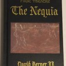The Nequia Vol. 1 : Illuminations of Calistis by David Alan Berner II (2001, Har