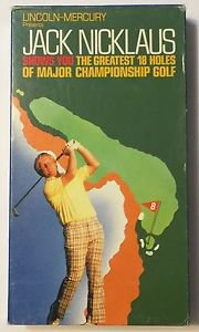Jack Nicklaus Shows You the Greatest 18 Holes of Major Championship Golf VHS