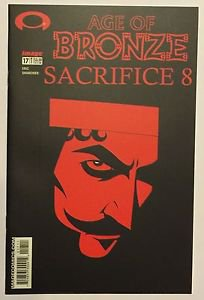 Age of Bronze #17 (May 2003, Image) NM Condition Sacrifice 8