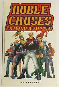 Noble Causes: Extended Family #1 (May 2003, Image) FN Condition Jay Faerber