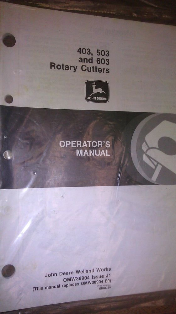 JOHN DEERE 403, 503 AND 603 ROTARY CUTTERS OPERATOR'S MANUAL