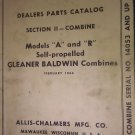 ALLIS CHALMERS PARTS CATALOG SECTION II COMBINE MODELS A AND R FORM # D-42