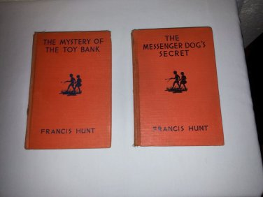 2 Rare 1935 BOOKS *Francis Hunt The Messenger's Dog* & **MYSTERY OF THE TOY BANK