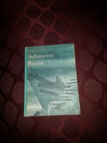 Submarine Rescue By James Coleman, Frances Berres, Frank Hewett, William Briscoe