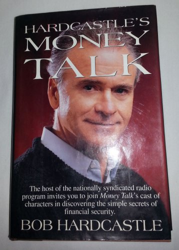 Money Talk By Bob Hardcastle 1994, Hardcover SINGED BY THE AUTHOR
