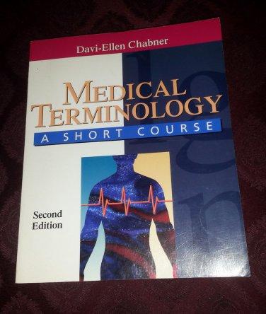 Medical Terminology A SHOURT COURSE 2nd edition by Davi-Ellen Chabner