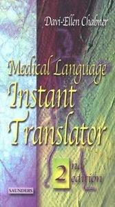 Medical Language Instant Translator by Davi-Ellen Chabner and Bruce A....