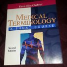 Medical Terminology A SHOURT COURSE 2nd edition by Davi-Ellen Chabner 2Available