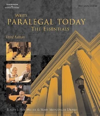 Paralegal Today: The Essentials 2003 by Miller, Roger; Urisko, Mary M 1401824293