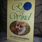 Run with the Wind by Tom McCaughren 1985-1987, Paperback