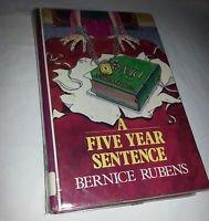 A Five Year Sentence; Bernice Rubens 1978-1993 LARGE PRINT,UK ISBN 0745119069 HC