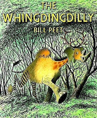 The Whingdingdilly by Bill Peet (1982, Picture Book) EX-LIBRARY BOOK