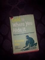 Very Rare 1956 First Edition-Limited Gold Is Where You Hide It w. Stanley Moss
