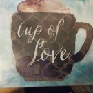 "WALL ART PICTURE PHOTO PRINT CUP OF LOVE WITH LATTE BLUES N' BROWNS 9"" STRETCHED"