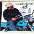 Alan Jackson – A Lot About Livin' And A Little 'Bout Love (CD)