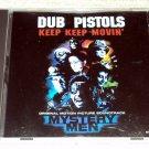 Dub Pistols – Keep Keep Movin' (US PROMO CD SINGLE) Mystery Men Soundtrack