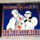 Ace Cannon and Al Hirt – For The Good Times CD