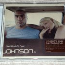 Johnson – Hard Mouth To Feed (CD, 12trks) NEW SEALED