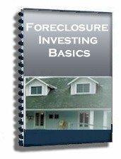 Foreclosure Investing Basics