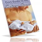 Guys Guide to the Delivery Room