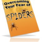 Overcome Your Fear of Spiders Arachnophobia Ebook Guide