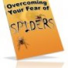 Overcome Your Fear of Spiders