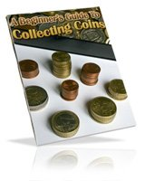 Beginner's Guide to Collecting Coins Ebook
