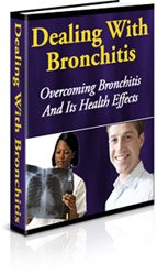 Dealing With Bronchitis Ebook