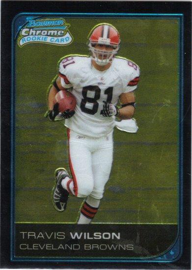 2006 Travis Wilson Bowman Chrome Rookie Browns/ OU