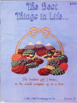 The Best Things in Life Cross Stitch Book 15