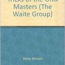 Tricks of the Unix Masters (The Waite Group)