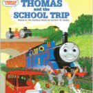 Thomas and the School Trip (I Can Read It All by Myself Beginner Book