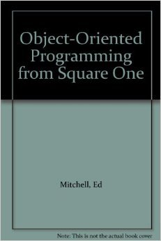 Object-Oriented Programming from Square One