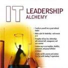 IT Leadership Alchemy