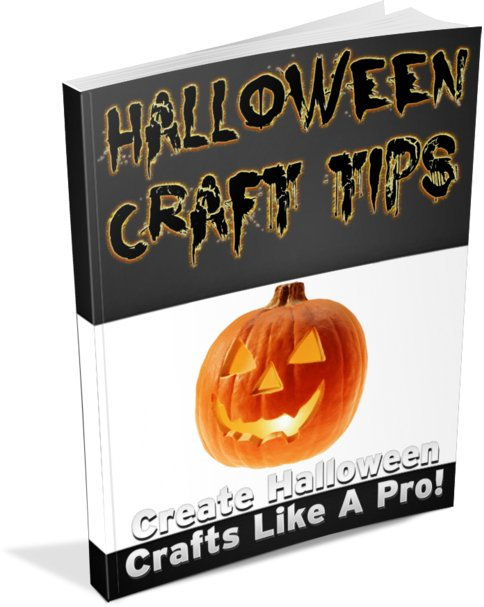 HALLOWEEN CRAFT TIPS � Tricks On Creating Halloween Crafts Like A Pro - Ebook